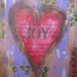 Mixed media: A Joyful Heart