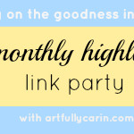 Monthly highlights link party: March