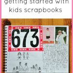 7 easy tips for getting started with kids scrapbooks