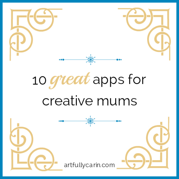 10 great apps for creative mums