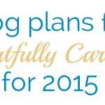 blog plans 2015
