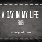A day in my life 2016